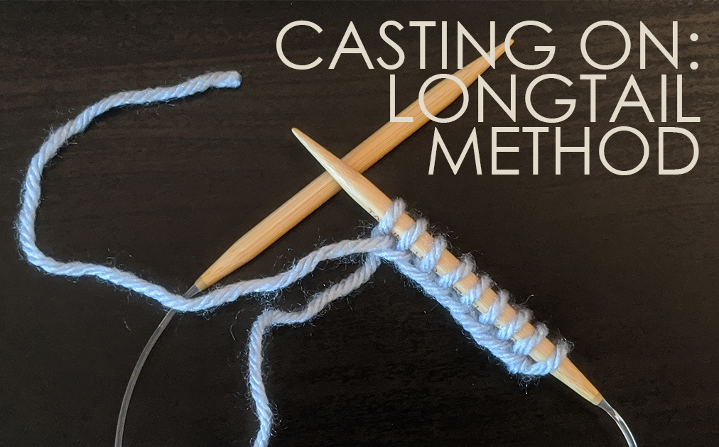 How to Cast On Stitches: Longtail Cast-on